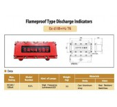 Flameproof Type Discharge Indicators